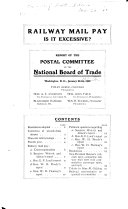 Railway Mail Pay Is It Excessive Report Of The Postal Committee Of The National Board Of Trade Washington D C January 22 24 1901