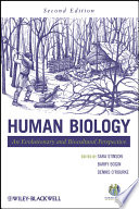 """Human Biology: An Evolutionary and Biocultural Perspective"" by Sara Stinson, Barry Bogin, Dennis H. O'Rourke"