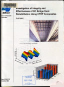 Investigation of Integrity and Effectiveness of RC Bridge Deck Rehabilitation Using CFRP Composites
