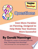 8 Questions  Even More Parables On Planning Designed to Help Make Your Business More Successful