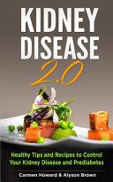 Kidney Disease 2  0