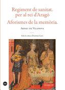 Regiment de sanitat per al rei d'Aragó. Aforismes de la memòria