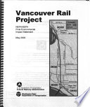 Vancouver Rail Project City Of Vancouver Clark County