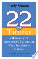 22 Things a Woman with Asperger s Syndrome Wants Her Partner to Know Book