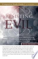 Resisting Evil Study Guide