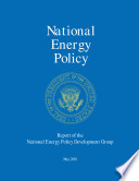 Reliable Affordable And Environmentally Sound Energy For America S Future Report Of The National Energy Policy Development Group Book PDF