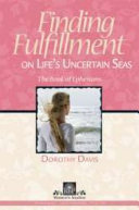 Finding Fulfillment on Life s Uncertain Seas