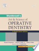 Sturdevant s Art and Science of Operative Dentistry  An Adaptation  1 e