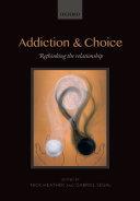 Addiction and Choice