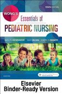 Wong s Essentials of Pediatric Nursing   Binder Ready