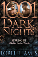 Strung Up: A Blacktop Cowboys® Novella