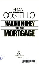 Making Money from Your Mortgage