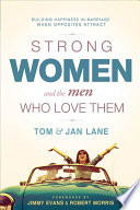 Strong Women and the Men Who Love Them