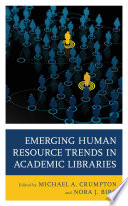 Emerging Human Resource Trends in Academic Libraries