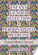 Infant Gender Selection   Personalized Medicine