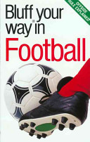 The Bluffer s Guide to Football