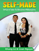 Self Made  What It Take To Become Millionaires Book
