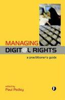 Managing Digital Rights