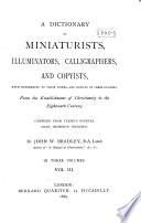 A Dictionary of Miniaturists  Illuminators  Calligraphers  and Copyists Book