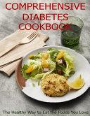 Comprehensive Diabetes Cookbook