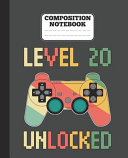 Composition Notebook   Level 20 Unlocked