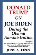 Donald Trump On Joe Biden During The Obama Administration