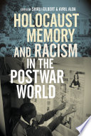 Holocaust Memory And Racism In The Postwar World