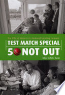 Test Match Special - 50 Not Out  : The Official History of a National Sporting Treasure