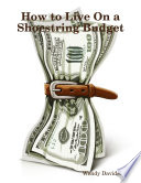 How to Live On a Shoestring Budget