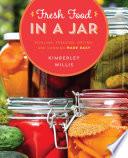 Fresh Food In A Jar Book