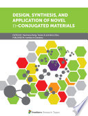 Design  Synthesis  and Application of Novel    Conjugated Materials Book