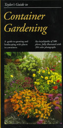 Taylor's Guide to Container Gardening