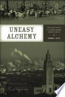 Uneasy Alchemy