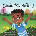 Black Boy Be You