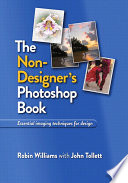 The Non Designer s Photoshop Book Book PDF