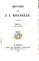 *Oeuvres de J. J. Rousseau. Tome 1. -21.. - A Paris : chez Th. Desoer, libraire, 1822-1825. - 21 v. ; 12