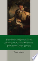 Johann Reinhold Forster and the Making of Natural History on Cook s Second Voyage  1772   1775 Book