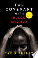 """The Covenant with Black America Ten Years Later"" by Tavis Smiley"