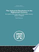 The Industrial Revolution in the Eighteenth Century