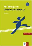 Mit Erfolg zum Goethe-Zertifikat C1