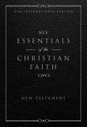 Essentials of the Christian Faith New Testament NIV