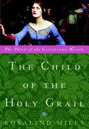 The Child of the Holy Grail [Pdf/ePub] eBook