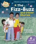 Read with Biff  Chip and Kipper Phonics   First Stories  Level 2  The Fizz Buzz and Other Stories