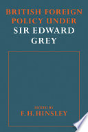 British Foreign Policy Under Sir Edward Grey
