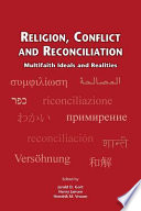 Religion Conflict And Reconciliation