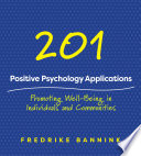 201 Positive Psychology Applications  Promoting Well Being in Individuals and Communities