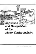 Regulation And Deregulation Of The Motor Carrier Industry