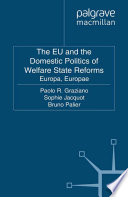 The Eu And The Domestic Politics Of Welfare State Reforms