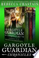 Gargoyle Guardian Chronicles Omnibus, Books 1-3