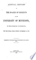 Annual Report of the Board of Regents of the University of Minnesota to the Governor for the Fiscal Year Ending     Book PDF